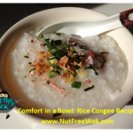 Comfort in a Bowl: Rice Congee