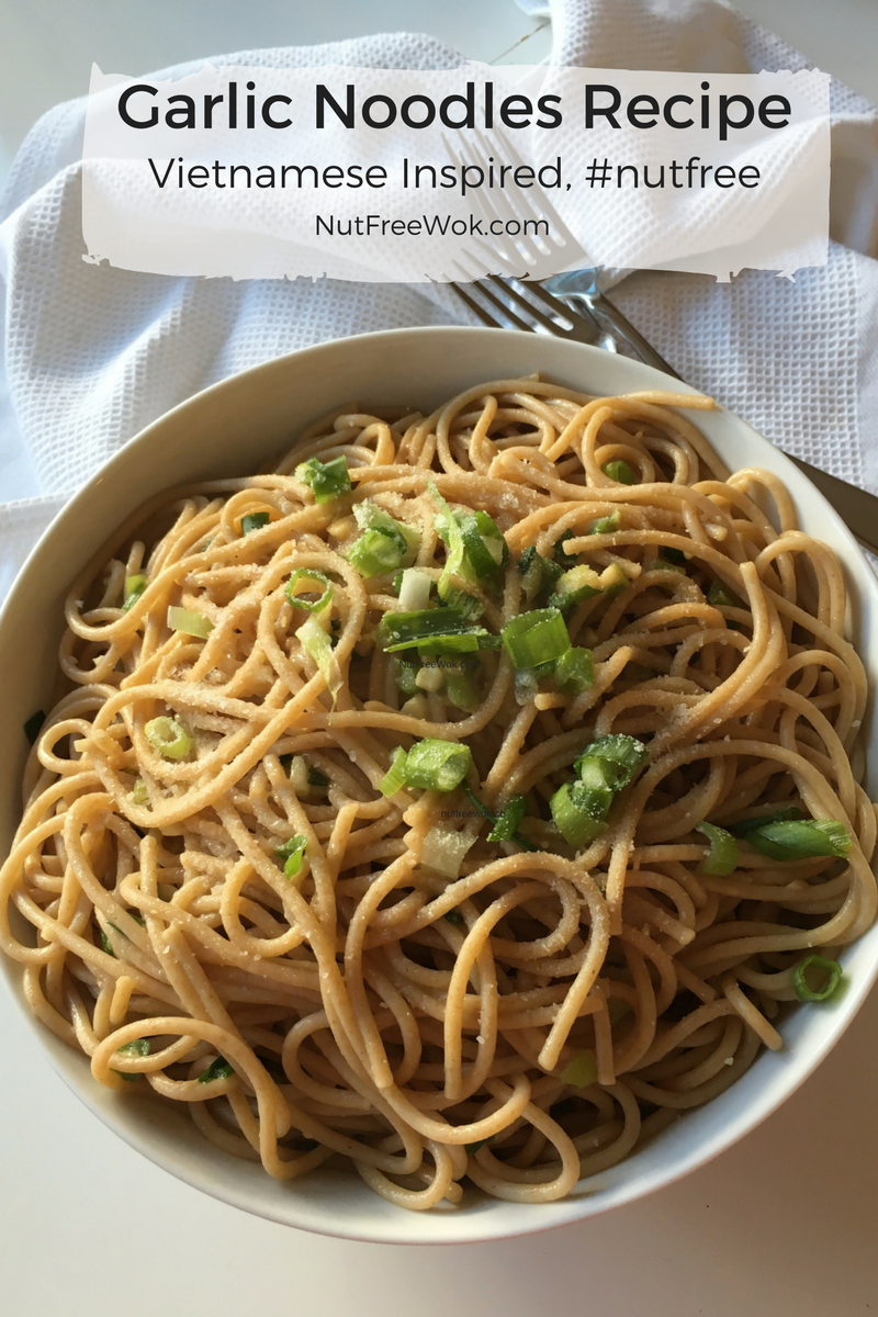 Garlic noodles recipe vietnamese inspired nut free wok garlic noodles recipe forumfinder Images