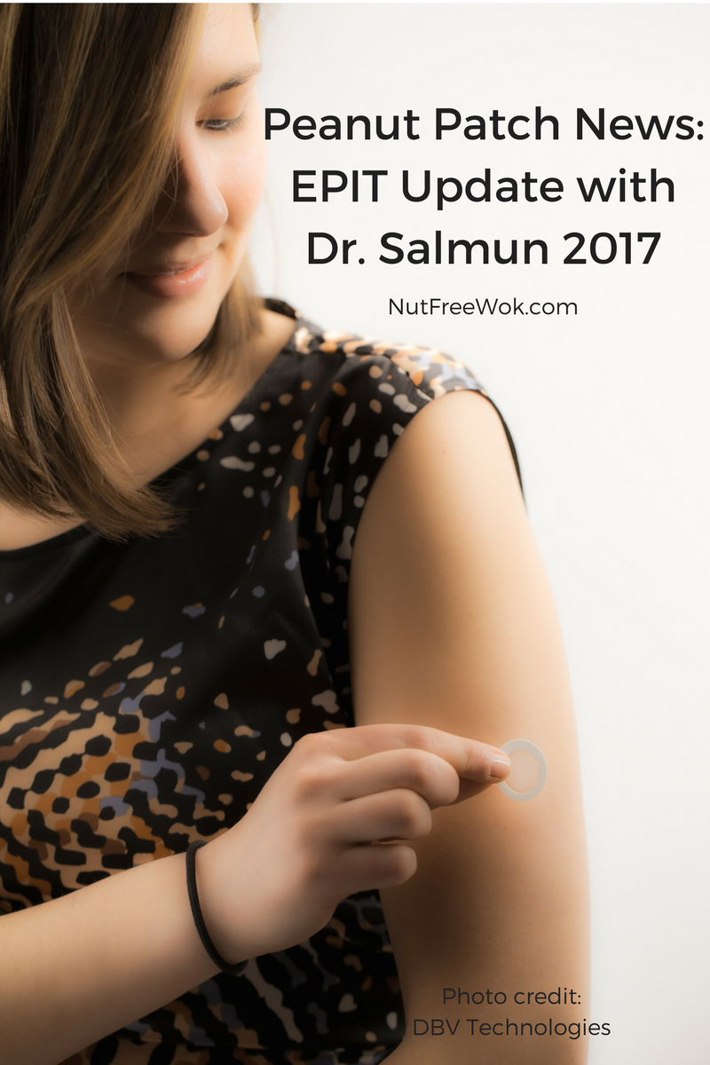 Peanut Patch News: EPIT Update with Dr. Salmun 2017 Nut Free Wok