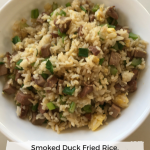 Smoked Duck Fried Rice easy versatile recipe