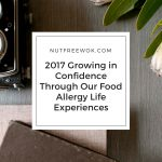 2017 Growing in Confidence Through Our Food Allergy Life Experiences